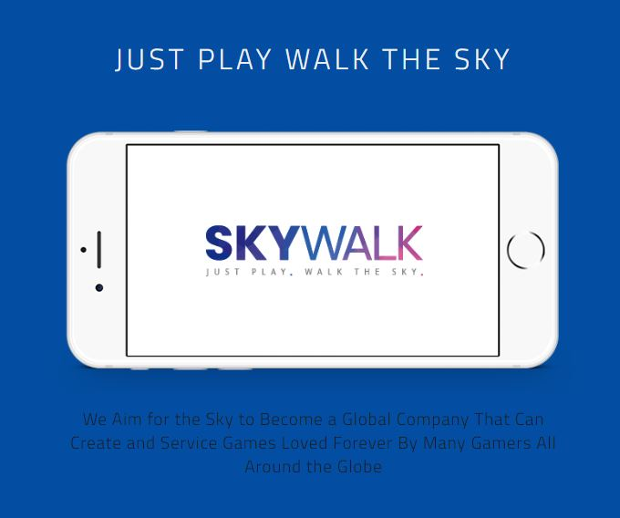 JUST PLAY. WALK THE SKY.